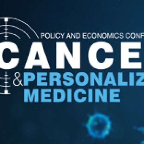Policy and Economics Conference on Cancer & Personalized Medicine